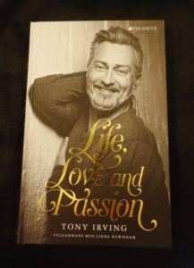 Life love passion Tony Irving